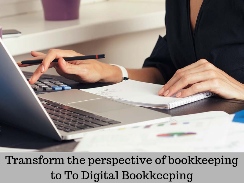 Transform the perspective of bookkeeping to To Digital Bookkeeping?